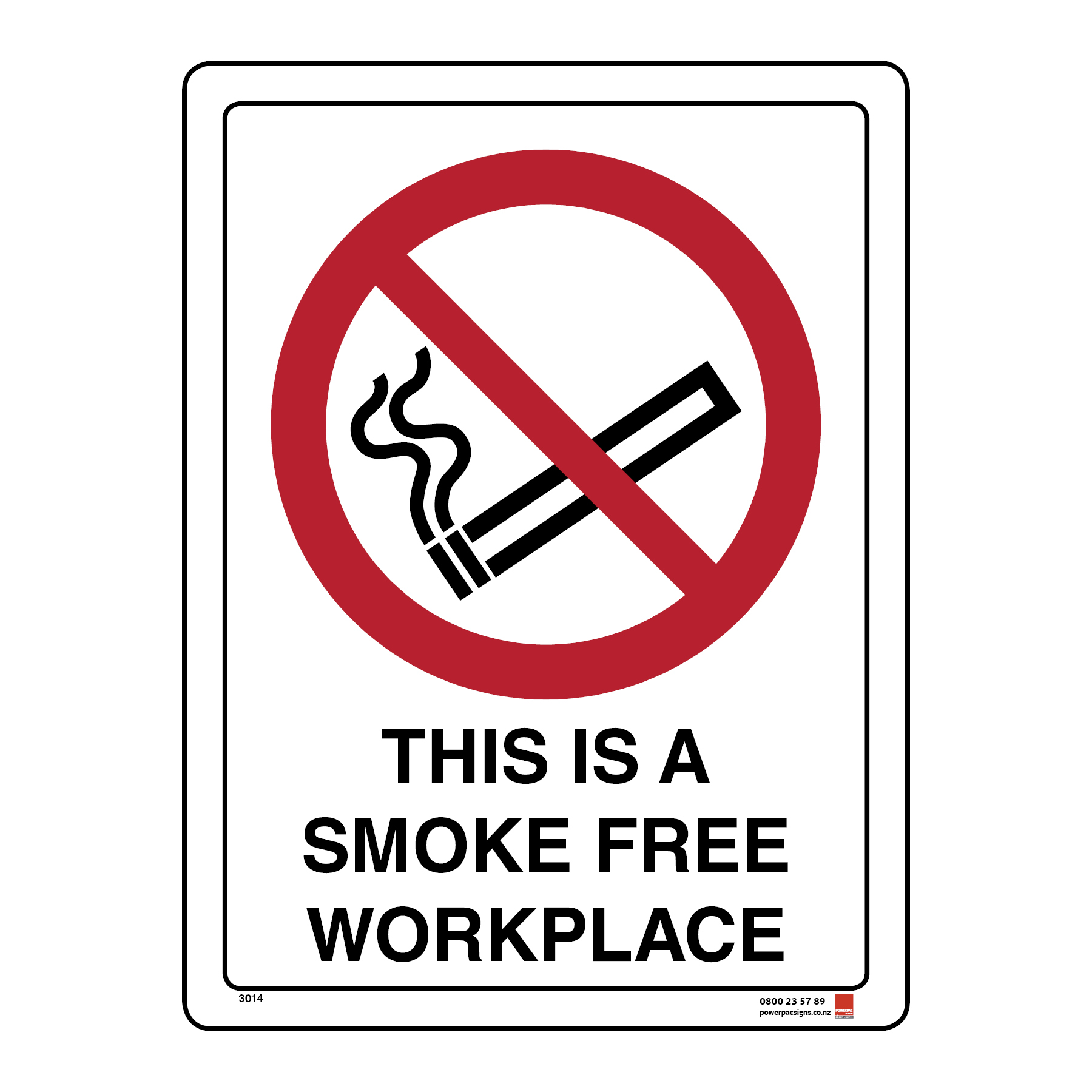 This Is A Smoke Free Workplace